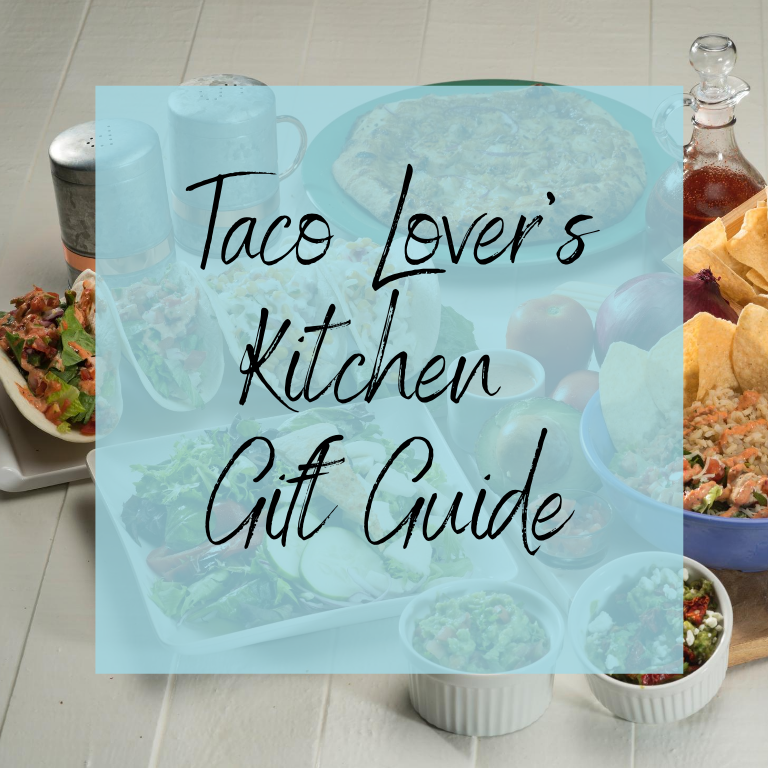 taco lover's kitchen gift guide
